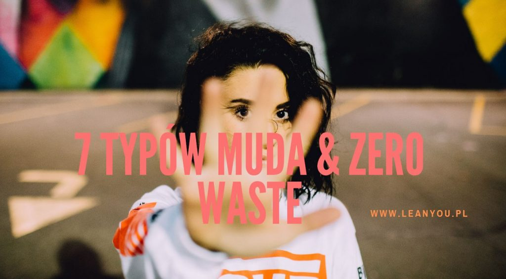 Muda Marnotrawstwo Zero waste
