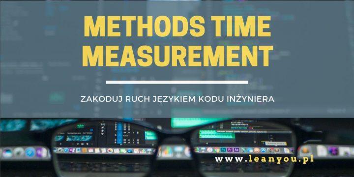 MTM Methods Time Measurement – zakoduj ruch  językiem kodu inżyniera